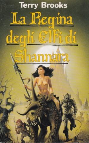 La Regina degli Elfi di Shannara, terzo capitolo del ciclo degli Eredi di Terry Brooks,