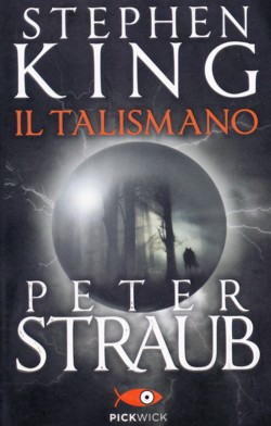 Il Talismano di Stephen King e Peter Straub