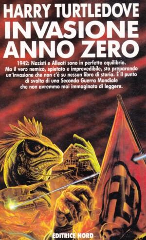 Invasione Anno Zero, romanzo di fantascienza di Harry Turtledove