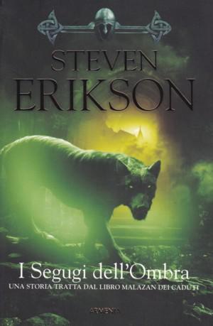 I Segugi dell'Ombra di Steven Erikson