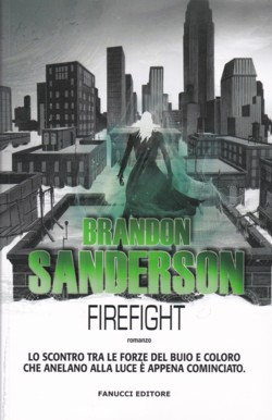 Firefight di Brandon Sanderson