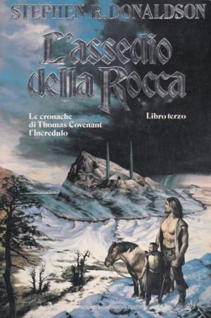 L'assedio della Rocca, terzo volume della prima trilogia di Le cronache di Thomas Covenant L'Incredulo