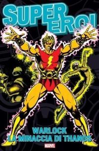 Adam Warlock - La minaccia di Thanos