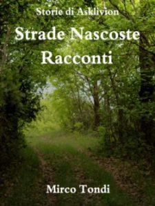 La recensione di Strade Nascoste - Racconti è una delle due segnalazioni del mese di dicembre.