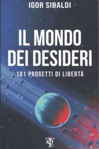 La più grande sconfitta di un individuo: estratto di Il mondo dei desideri di Igor Sibaldi