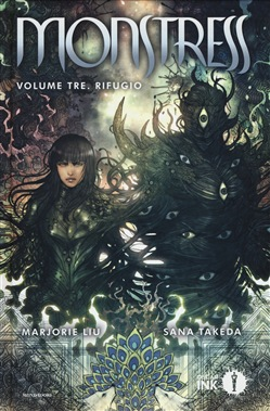 Monstress Volume tre - Rifugio