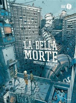 La bella morte di MAthieu Bablet